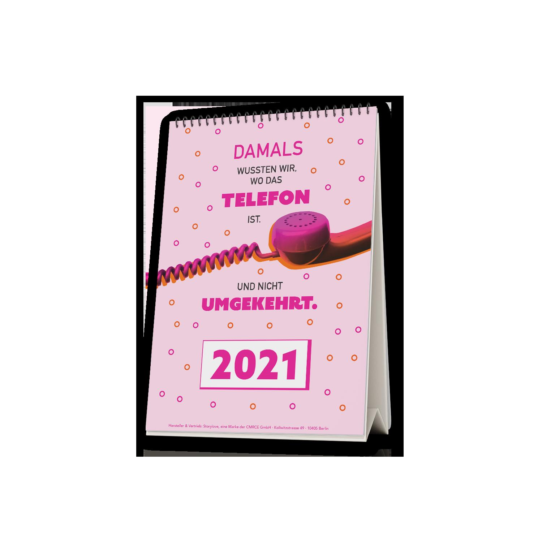 Damals wussten wir noch, wo das Telefon ist - Tischkalender