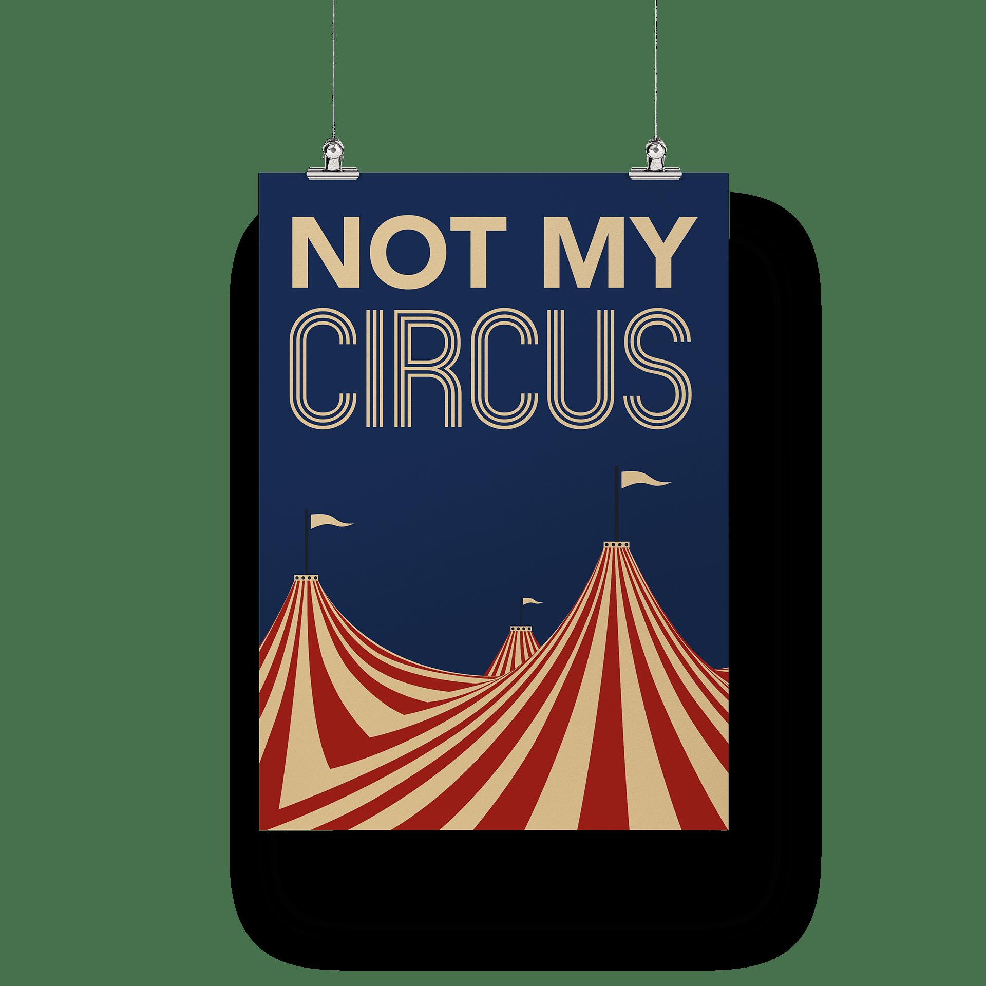 Not my Circus - Poster
