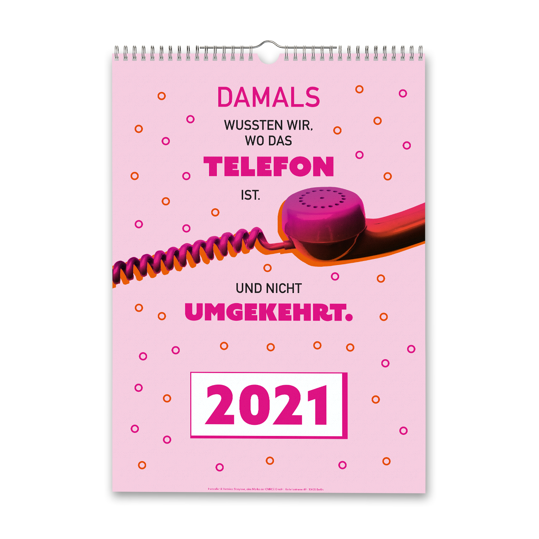 Damals wussten wir noch, wo das Telefon ist - Wandkalender