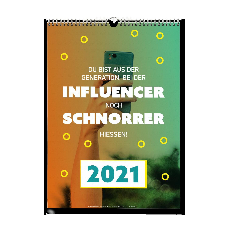Du bist aus der Generation, bei der Influencer - Wandkalender