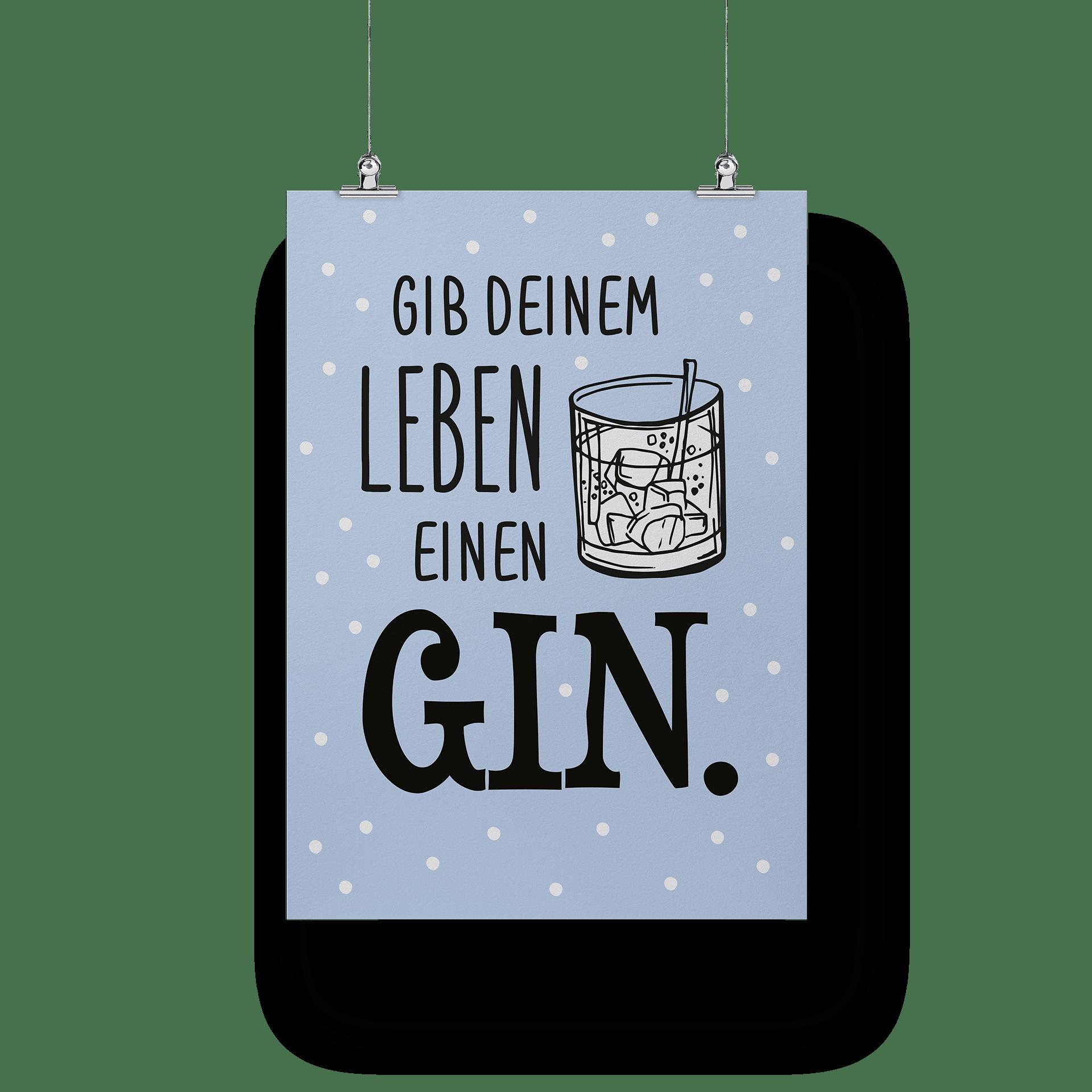 Gib deinem Leben einen Gin - Poster
