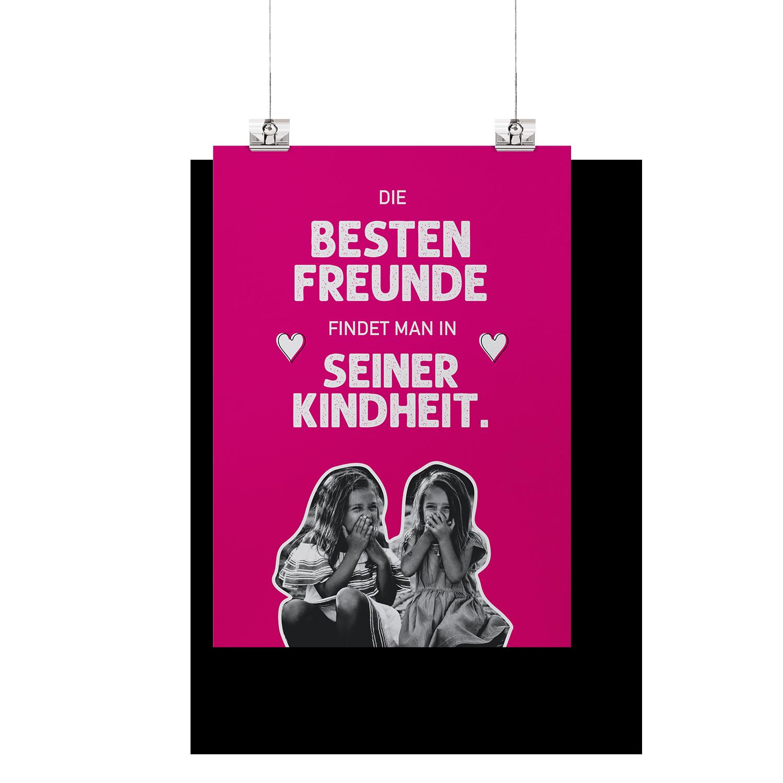 Die besten freunde findet man in seiner Kindheit  - Poster